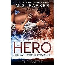 Hero Book 3 - The Battle: Military Romance (English Edition)