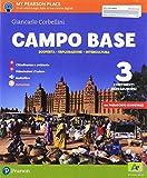 Campo base. Per la Scuola media. Con e-book. Con 2 espansioni online: 3