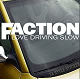 FACTION Aufkleber I LOVE DRICING SLOW