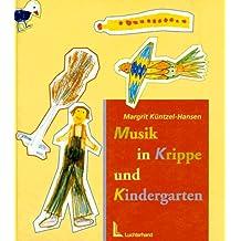 Musik in Krippe und Kindergarten
