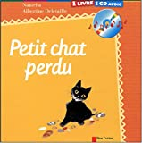 Le petit chat perdu (1CD audio) (Livres CD)