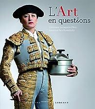 L'Art en questions par Christiane Lavaquerie-Klein