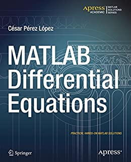 MATLAB Differential Equations by [Lopez, Cesar Perez]