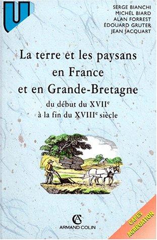 La Terre et les paysans en France et en Grande-Bretagne