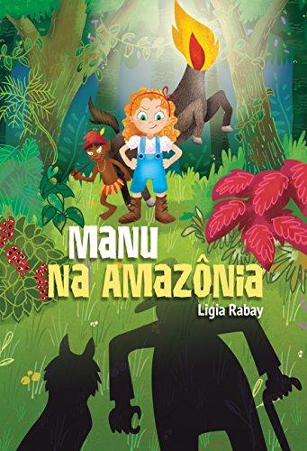 Manu na Amazônia Manuela Mundo Mágico Livro 1 Portuguese