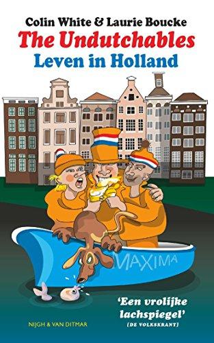 The Undutchables (Dutch Edition)