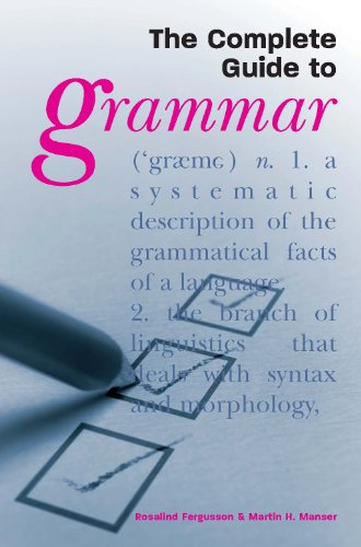 The Complete Guide to Grammar (English Edition)