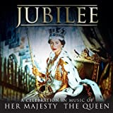Jubilee: A Celebration in Music of Her Majesty The Queen (2CD)