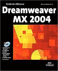 Dreamweaver MX 2004 (1Cédérom)