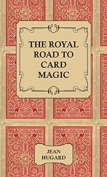 The Royal Road to Card Magic de [Hugard, Jean]