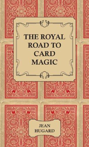 The Royal Road to Card Magic (English Edition)