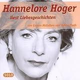 Liebesgeschichten: Hannelore Hoger liest Liebesgeschichtenvon Carson McCullers und Sylvia Plath
