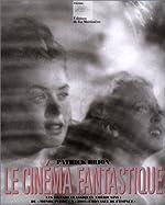Le Cinéma fantastique de Patrick Brion