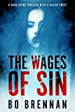 The Wages of Sin (Detective India Kane) by Bo Brennan