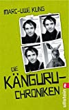 'Die Känguru-Chroniken: Ansichten eines vorlauten Beuteltiers (Die Känguru-Werke...' von Marc-Uwe Kling