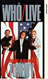 The Who - Live (Featuring the Rock Opera Tommy) [VHS]