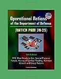 Die besten MRE s - Operational Rations of the Department of Defense Bewertungen