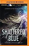 Shattered Blue (Light Trilogy)