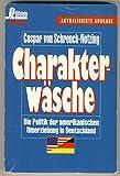 Image de Charakterwäsche. Die Politik der amerikanischen Umerziehung in Deutschland