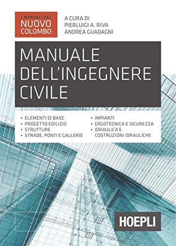 scaricare ebook gratis Manuale dell'ingegnere civile PDF Epub