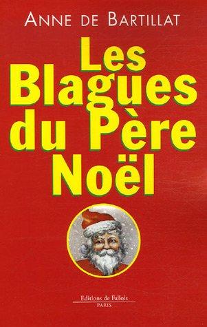 Les blagues du Père Noël par Anne de Bartillat