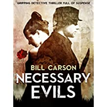 Thriller: Necessary Evils : Crime thriller Detective Nick Harland series book 1: gripping detective thriller full of suspense (English Edition)