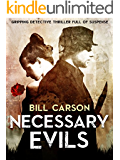 Necessary Evils ( Nick Harland Crime Thriller Book 1 ): gripping detective thriller full of suspense