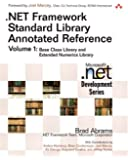 .NET Framework Standard Library Annotated Reference, w. CD-ROM