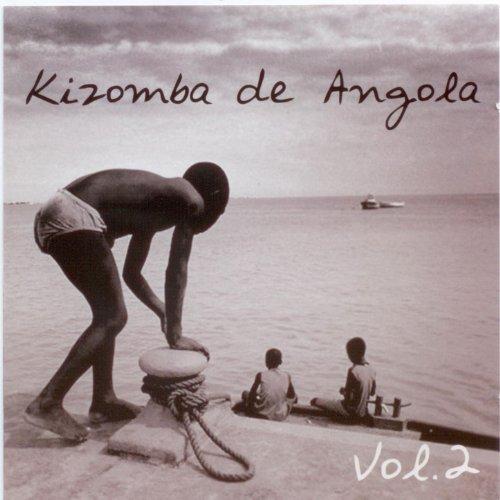 Kizomba de Angola, Vol. 2 (Kizomba)