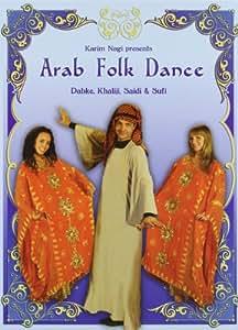 Arab Folk Dance: Dabke, Khaliji, Saidi & Sufi [Import anglais]