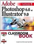Adobe Photoshop 6.0 et Adobe illustra...