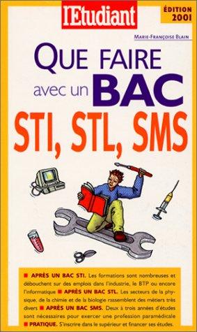 Que faire avec un bac STL, STI et SMS ?