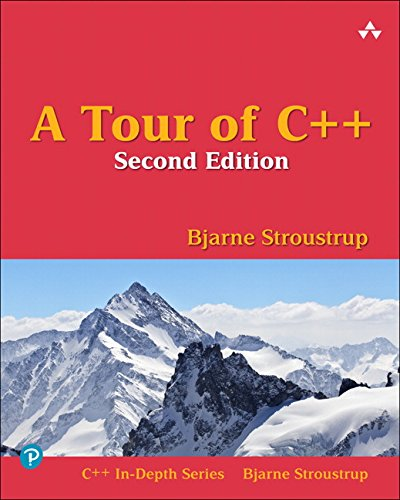 A Tour of C++ (C++ In Depth SERIES)
