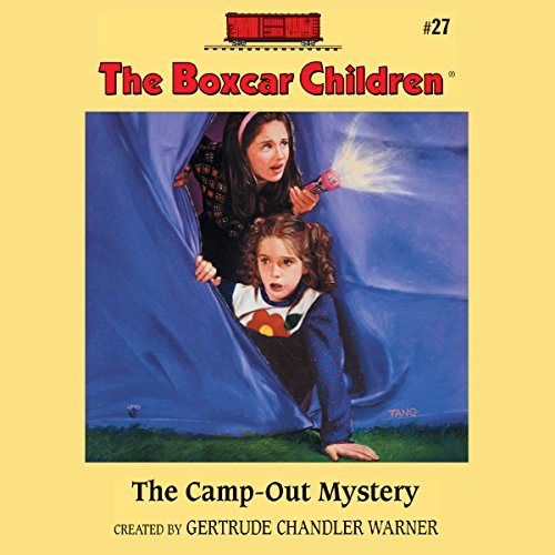 The Camp-out Mystery: The Boxcar Children Mysterie