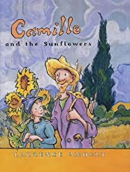 Camille and the Sunflowers (Anholt's Artists)