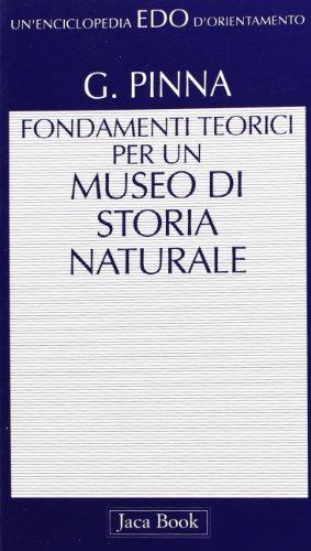 Il museo di storia naturale. Fondamenti teorici