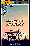 Maxwell's Academy (Mad Max Book 19) (English Edition)