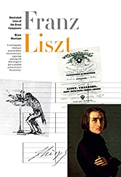 New Illustrated Lives of Great Composers: Liszt par [Morrison, Bryce]