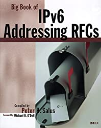 Big Book of IPv6 Addressing RFCs by Peter H. Salus; Michael D. O'Dell