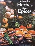 Le Livre des Herbes et des Epices
