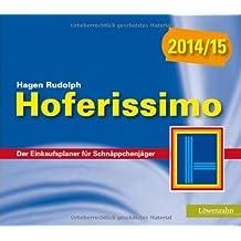 Hoferissimo 2014/15. Der Einkaufsplaner für Schnäppchenjäger