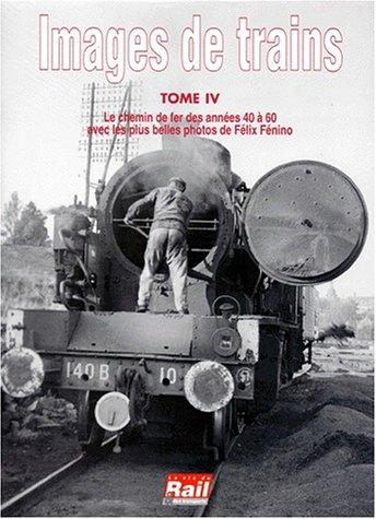 Images de trains, tome 4