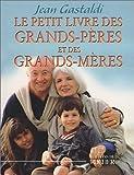 Le Petit Livre des grands-pères et des grands-mères