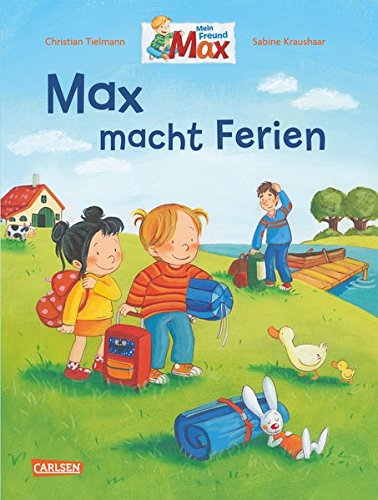 Max macht Ferien (Max-Bilderbücher)