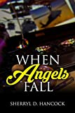 When Angels Fall (WeHo Book 1) by Sherryl Hancock