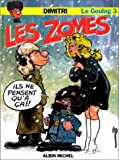 Le Goulag, tome 3 - Les Zomes