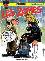 Le Goulag, tome 3 - Les Zomes de Dimitri