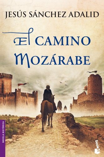 El Camino Mozárabe descarga pdf epub mobi fb2