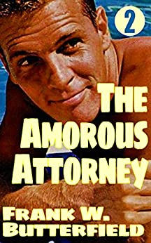 The Amorous Attorney (A Nick Williams Mystery Book 2) (English Edition) par [Butterfield, Frank W.]