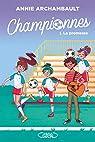 Championnes, tome 1 : La promesse par Archambault